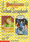 Little Sister School Scrapbook: (The Baby-Sitters Club: Little Sister Series)