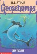 Deep Trouble (Goosebumps Series #19)