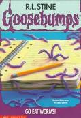 Go Eat Worms! (Goosebumps Series)