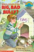 Who's Afraid of the Big Bad Bully? (Hello Reader! Series) - Teddy Slater - Paperback