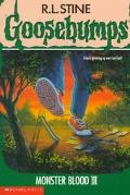 Monster Blood III (Goosebumps Series #29)