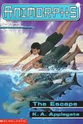 The Escape (Animorphs Series  #15)