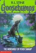 Werewolf of Fever Swamp (Goosebumps Series #14)