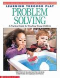 Learning Through Play Problem Solving