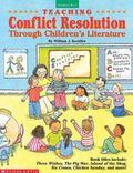 Teaching Conflict Resolution Through Children's Literature