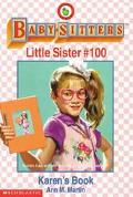 Karen's Book: (The Baby-Sitters Club: Little Sister Series #100)