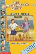 Kristy in Charge: (The Baby-Sitters Club Series #122) - Ann M. Martin - Paperback