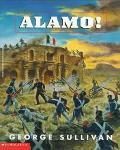 Alamo! - George E. Sullivan - Paperback