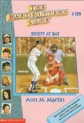 Kristy at Bat (The Baby-Sitters Club Series #129) - Ann M. Martin - Paperback
