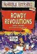 Rowdy Revolutions (Horrible Histories Series) - Terry Deary - Paperback