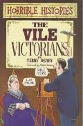 The Vile Victorians - Terry Deary - Paperback