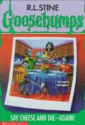 Say Cheese and Die, Again! (Goosebumps Series #44)