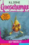 Deep Trouble II (Goosebumps Series #58)