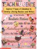 Teaching Genre (Grades 4-8): Explore 9 Types of Literature to Develop Lifelong Readers and W...