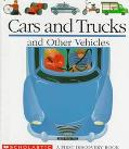 Cars and Trucks and Other Vehicles - Gallimard Jeunesse - Hardcover