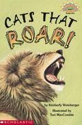 Cats That Roar!