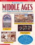Teaching the Middle Ages With Magnificent Art Masterpieces
