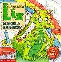 Magic School Bus Liz Makes A Rainbow: (Magic School Bus Series) - Joanna Cole - Hardcover