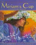 Miriam's Cup A Passover Story