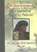 Journal of Augustus Pelletier The Lewis and Clark Expedition