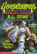 The Mummy Walks (Goosebumps 2000 Series #16) - R. L. Stine - Paperback