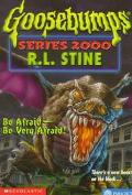 Be Afraid-Be Very Afraid! (Goosebumps 2000 Series #20) - R. L. Stine - Paperback