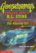 The Haunted Car (Goosebumps 2000 Series #21) - R. L. Stine - Paperback