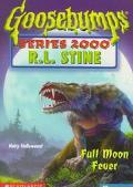Full Moon Fever (Goosebumps 2000 Series #22) - R. L. Stine - Paperback