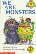 We Are Monsters (My First Hello Reader! Series) - Mary Packard - Paperback - Ages 3-6