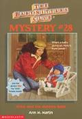 Abby and the Mystery Baby: (The Baby-Sitters Club Series: Mystery Series #28)