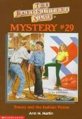 Stacey and the Fashion Victim: (The Baby-Sitters Club: Mystery Series #29) - Ann M. Martin -...