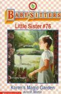 Karen's Magic Garden: (The Baby-Sitters Club: Little Sister Series #76) - Ann M. Martin - Pa...