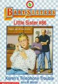 Karen's Telephone Trouble: (The Baby-Sitters Club: Little Sister Series #86)