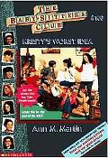 Kristy's Worst Idea: (The Baby-Sitters Club Series #100)