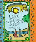 Faith+electric Dogs