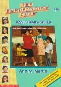 Jessi's Baby-Sitter: (The Baby-Sitters Club Series #36)
