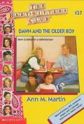 Dawn and the Older Boy: (The Baby-Sitters Club Series #37) - Ann M. Martin - Paperback