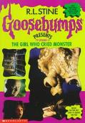 Girl Who Cried Monster (Goosebumps Presents Series #1)