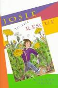 Josie to the Rescue - Marilyn Singer - Hardcover - 1 ED