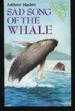 The Sad Song of the Whale (Green Watch)