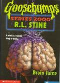 Brain Juice (Goosebumps 2000 Series #12) - R. L. Stine - Hardcover