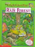 The Magic School Bus In The Rain Forest: (Magic School Bus Series)