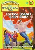 Cyclops Doesn't Roller Skate - Debbie Dadey - Paperback