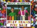 Jelly Beans for Sale - Bruce McMillan - Hardcover