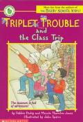 Triplet Trouble and the Class Trip
