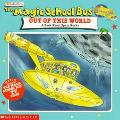Magic School Bus Out of This World A Book About Space Rocks