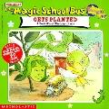 The Magic School Bus Gets Planted: A Book About Photosynthesis (Magic School Bus Series)