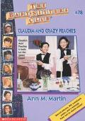 Claudia and Crazy Peaches: (The Baby-Sitters Club Series #78)