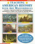 Teaching American History With Art Masterpieces 8 Posters, Innovative Activities and Backgro...