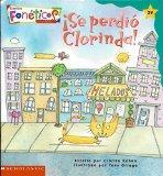 Se Perdio Clorinda - Cuentos Foneticos de Scholastic #29